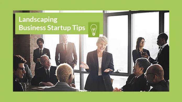 Landscaping Business Startup Tips