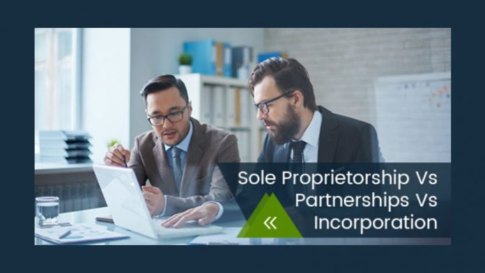 Sole Proprietorship Vs Partnerships Vs Incorporation