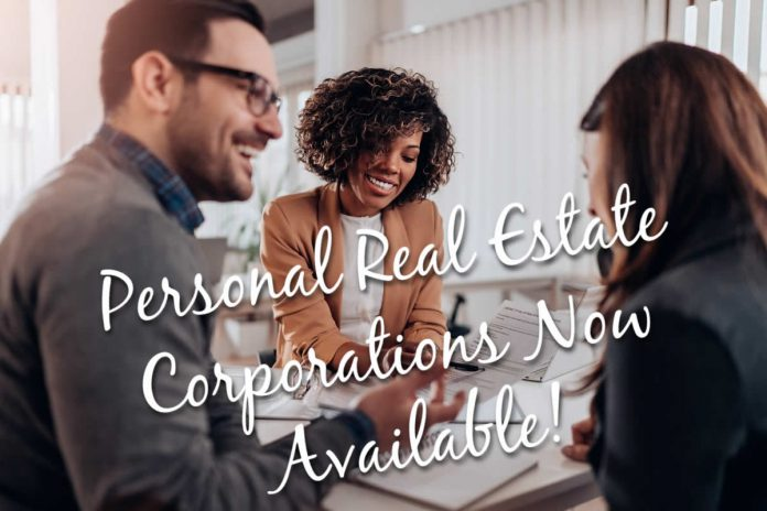personal real estate corporations now available