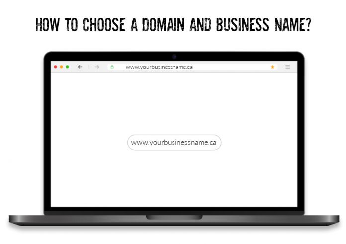 How To Choose a Domain and Business Name