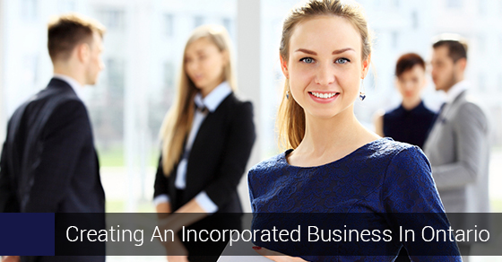 Creating An Incorporated Business In Ontario