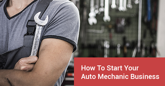 How to Start an Auto Mechanic Business