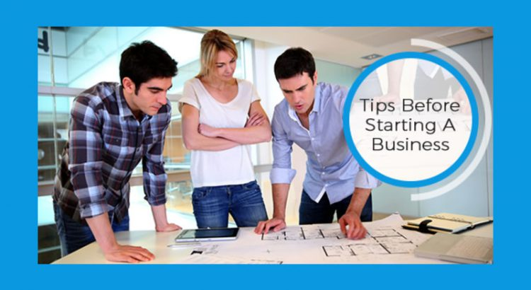 Tips Before Starting A Business